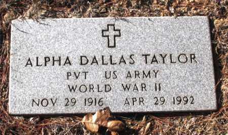 TAYLOR  (VETERAN WWII), ALPHA DALLAS - Carroll County, Arkansas | ALPHA DALLAS TAYLOR  (VETERAN WWII) - Arkansas Gravestone Photos