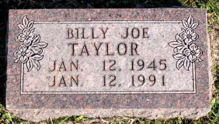 TAYLOR, BILLY  JOE - Carroll County, Arkansas | BILLY  JOE TAYLOR - Arkansas Gravestone Photos