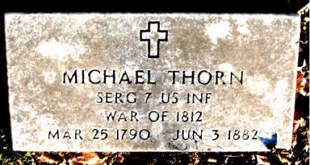 THORN  (VETERAN 1812), MICHAEL - Carroll County, Arkansas | MICHAEL THORN  (VETERAN 1812) - Arkansas Gravestone Photos