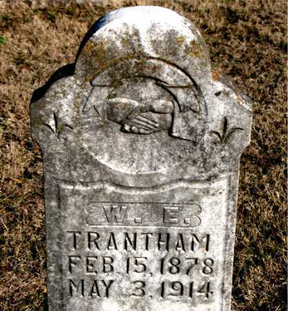 TRANTHAM, W. E. - Carroll County, Arkansas | W. E. TRANTHAM - Arkansas Gravestone Photos