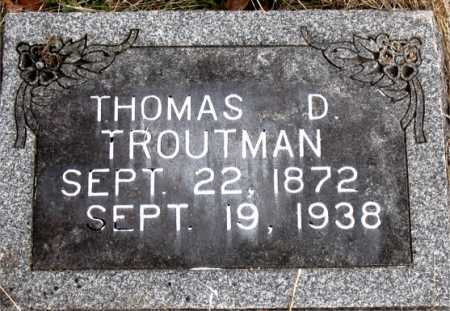 TROUTMAN, THOMAS D. - Carroll County, Arkansas | THOMAS D. TROUTMAN - Arkansas Gravestone Photos