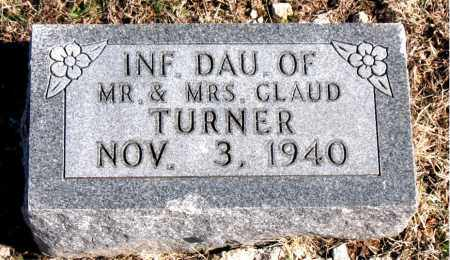 TURNER, INFANT DAUGHTER - Carroll County, Arkansas | INFANT DAUGHTER TURNER - Arkansas Gravestone Photos