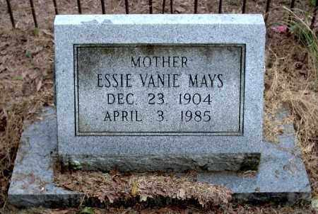 HILL MAYS, ESSIE VANIE - Chicot County, Arkansas | ESSIE VANIE HILL MAYS - Arkansas Gravestone Photos