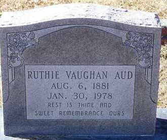 VAUGHAN AUD, RUTHIE - Clark County, Arkansas | RUTHIE VAUGHAN AUD - Arkansas Gravestone Photos