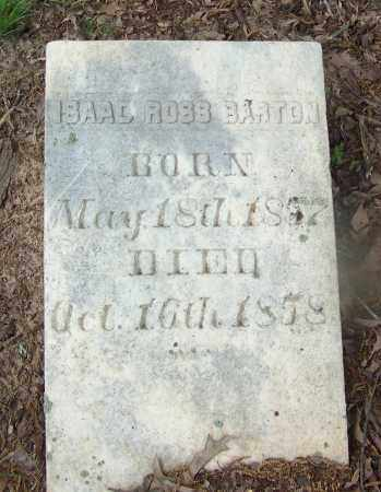 BARTON, ISAAC ROSS - Clark County, Arkansas | ISAAC ROSS BARTON - Arkansas Gravestone Photos