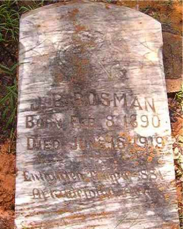 BOSMAN, J. B. - Clark County, Arkansas | J. B. BOSMAN - Arkansas Gravestone Photos