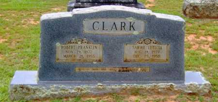 CLARK, SARAH LUTICIA - Clark County, Arkansas | SARAH LUTICIA CLARK - Arkansas Gravestone Photos