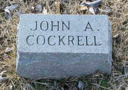 COCKRELL, JOHN A. - Clark County, Arkansas | JOHN A. COCKRELL - Arkansas Gravestone Photos