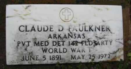 FAULKNER (VETERAN WWI), CLAUDE DAVID - Clark County, Arkansas | CLAUDE DAVID FAULKNER (VETERAN WWI) - Arkansas Gravestone Photos