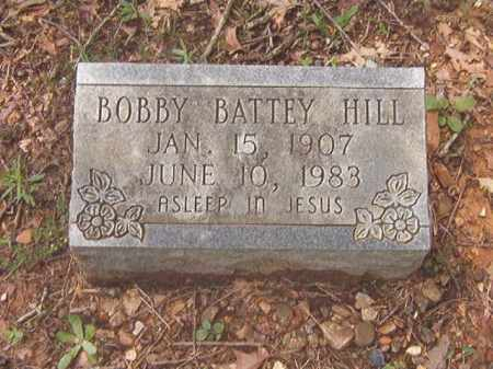 HILL, BOBBY BATTEY - Clark County, Arkansas | BOBBY BATTEY HILL - Arkansas Gravestone Photos