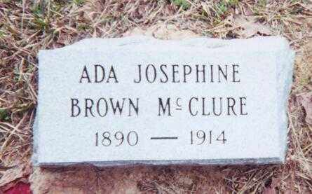 BROWN MCCLURE, ADA JOSEPHINE - Clark County, Arkansas | ADA JOSEPHINE BROWN MCCLURE - Arkansas Gravestone Photos