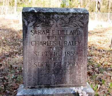 RALEY, SARAH E. - Clark County, Arkansas | SARAH E. RALEY - Arkansas Gravestone Photos
