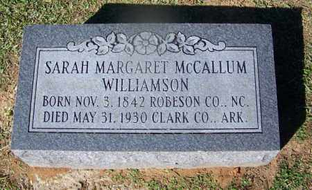MCCALLUM WILLIAMSON, SARAH MARGARET - Clark County, Arkansas | SARAH MARGARET MCCALLUM WILLIAMSON - Arkansas Gravestone Photos