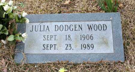 DODGEN WOOD, JULIA - Clark County, Arkansas | JULIA DODGEN WOOD - Arkansas Gravestone Photos