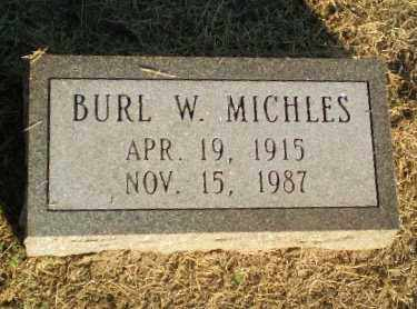 MICHLES, BURL W - Clay County, Arkansas | BURL W MICHLES - Arkansas Gravestone Photos