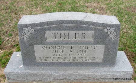 TOLER, MONROE E. - Clay County, Arkansas | MONROE E. TOLER - Arkansas Gravestone Photos