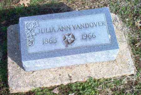 VANDOVER, JULIA ANN - Clay County, Arkansas | JULIA ANN VANDOVER - Arkansas Gravestone Photos