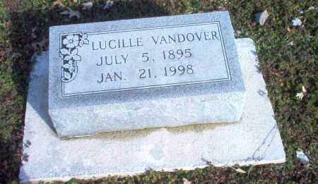 VANDOVER, LUCILLE - Clay County, Arkansas | LUCILLE VANDOVER - Arkansas Gravestone Photos