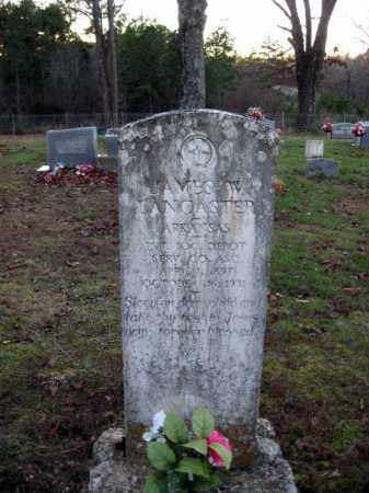 LANCASTER (VETERAN), JAMES W. - Cleburne County, Arkansas | JAMES W. LANCASTER (VETERAN) - Arkansas Gravestone Photos